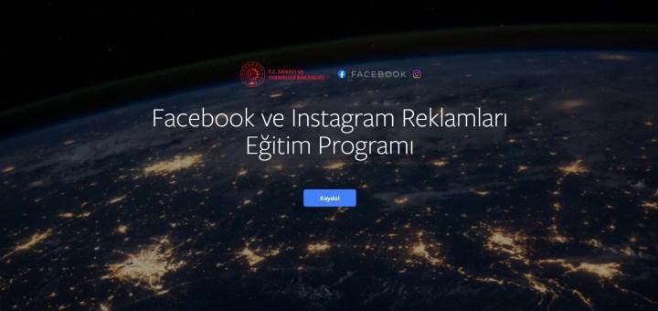 Facebook'tan Sanayi ve Teknoloji Bakanlığı İş Birliği İle Ücretsiz Reklam Eğitimi